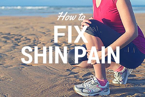 Fix shin splints shin pain