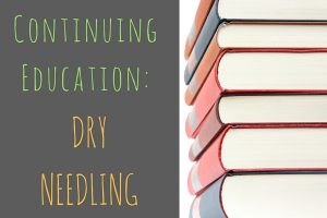 Continuing Education: Dry Needling