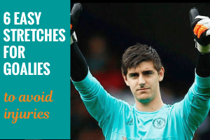 Goalies: 6 Surprisingly Easy Stretches to Avoid Injuries